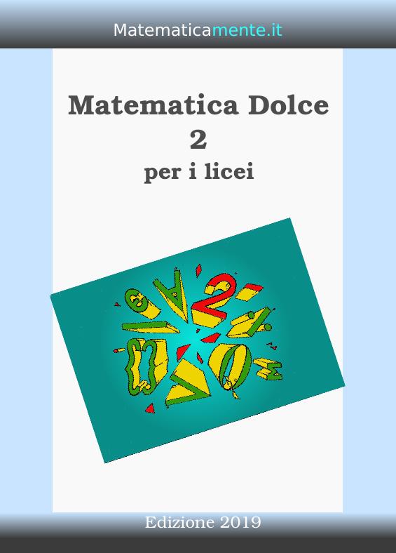 Copertina di Matematica Dolce 2 edizione 2019.
