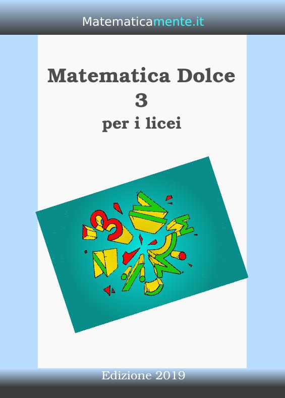 Copertina di Matematica Dolce 3 edizione 2019.