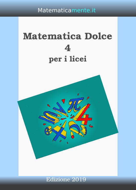 Copertina di Matematica Dolce 4 edizione 2019.