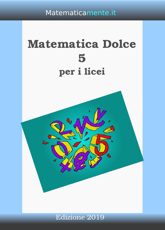 Copertina di Matematica Dolce 5 edizione 2019.